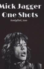 Mick Jagger One Shots by honkytonk_rose