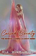 Demigod Cytheria Academy: Cursed Beauty by Mik-MikPaMore