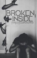 Broken inside  by thatlittlebrokenkid