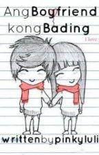 Ang Boyfriend Kong...Bading by crownedbanana