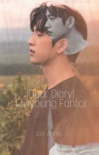 Dear Diary 🍑 Jinyoung Fanfic 🍑 by jaebeomiscandy