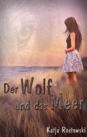 Der Wolf und das Meer by KatjaRostowski
