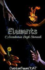 Elements: L'Accademia Degli Elementi by CapitanSwanOUAT