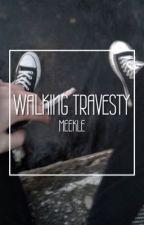 walking travesty [lashton] by meekle