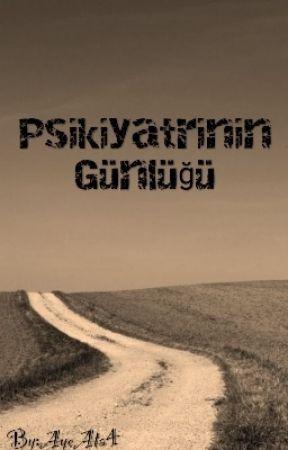 Psikiyatrinin Günlüğü by AyeAta4