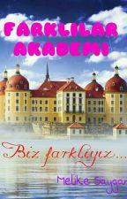 FARKLILAR AKADEMİ by melikesaygan11