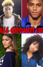 All Grown Up {Trilogy to Cater 2 You Series} by qveen__mon