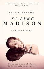 Saving Madison by valmoneymill
