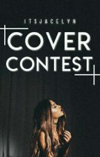 Cover Contest : Itsjacelyn [CLOSE] by itsjacelyn