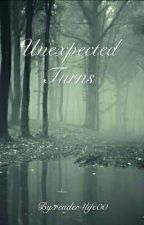 Unexpected Turns by reader4life00