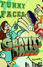 Funny faces: Gravity Falls by TeraCZ
