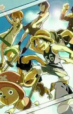 ( Tạm Drop) ( Đồng nhân ) One Piece , ta tới đây !