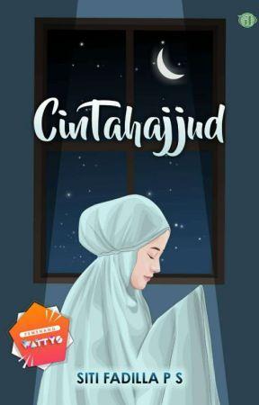 CinTahajjud [SUDAH TERBIT] by fadillafps