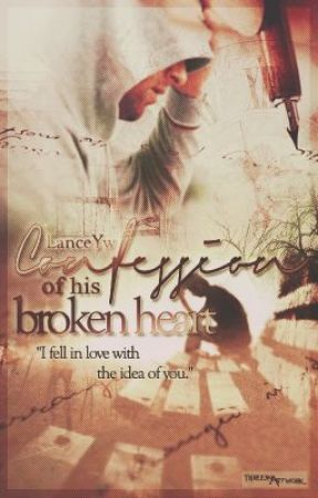 Confession of HIS Broken Heart. by Lanceyw