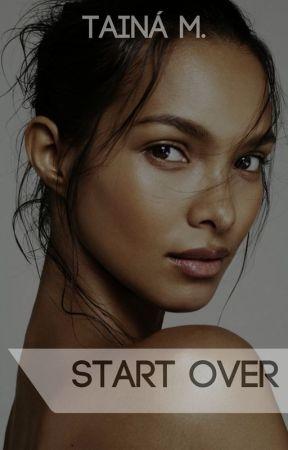 START OVER [em breve] by xtaina