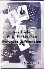 Aus Liebe zum Verbrechen|| Stexpert&Venation by Maddi__13
