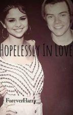 Hopelessly In Love by ForeverHarry_