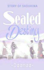 Sealed Destiny by -deenee-