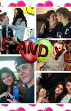 Me and You ( A Selena Gomez and Justin Bieber Love Story) Book 1 Completed by FollowAccountInMyBio