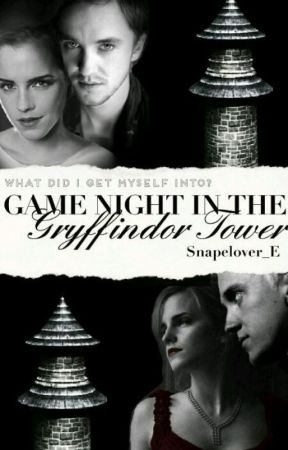 Game night in the Gryffindor Tower ~ Dramione by Snapelover_E