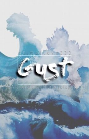 GUST -A Literate Warrior's Roleplay  by xX_Animal_Xx