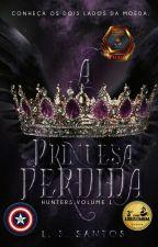Caçadores da noite - A princesa perdida by LeticiaSantos1306
