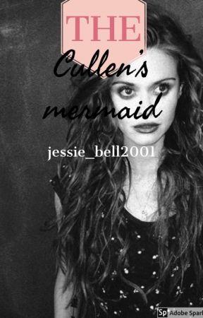 The Cullen's Mermaid {Edward Cullen} by jessie_bell2001