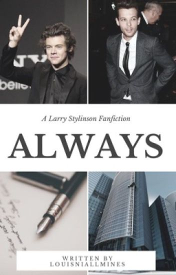 Always    Larry Stylinson (Em Revisão)