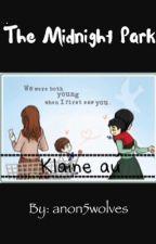 The Midnight Park||Klaine fanfiction||kurt&blaine by anon5wolves
