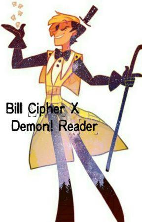 Bill Cipher X Demon!Reader by Summermysteries
