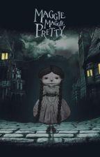 Maggie Maggie Pretty /  Audio Poetry by ErkanEsenolu