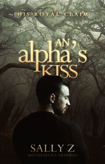 An Alpha's Kiss | ✔️