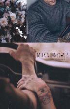 milk n honey ➶ l.s. by softlylarry