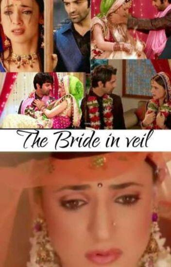 The Bride in veil ✓ - Tabassum - Wattpad