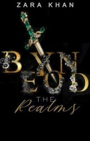 Beyond Realms by ZaraKhan850