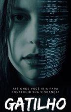 Gatilho by LeaderAlpha