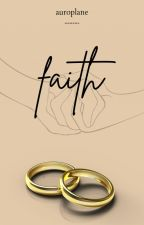 faith | ✓ by apocalyptysm