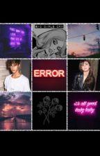 Error C.D by HeartBreakerSoldier