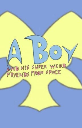 A Boy And His Super Weird Friends From Space (Invite Only Group RP) by Transformation-S