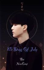 25 Days Of July - BTS FANFIC by NanaGumi