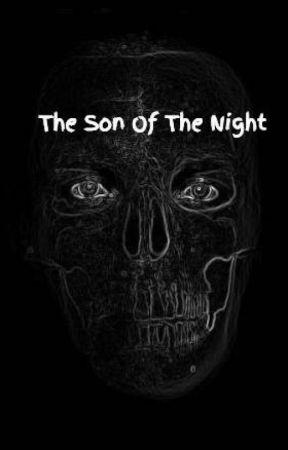 The Son Of The Night by JesbenAcupan