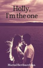 Holly, I'm the one by MariaCScribacchina