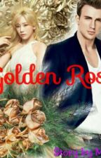 🌹 GOLDEN ROSE 🌹 by aliciamikiaerilyn