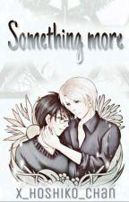 Something more |DRARRY by x_hoshiko_chan