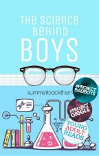 The Science Behind Boys by summerbackthen