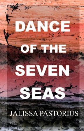 DANCE OF THE SEVEN SEAS by JalissaPastorius