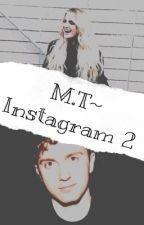 M.T~Instagram 2 by meghanseggo