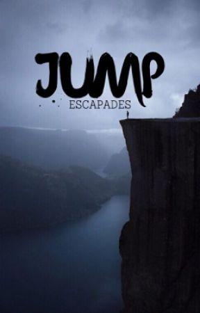 Jump | ✔️ by escapades