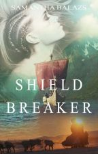 Shield Breaker (Soul Seeker #3) by sambalazs
