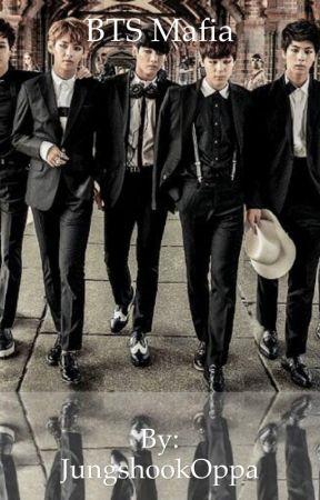 Mafia || BTS Fanfic by JungshookOppa